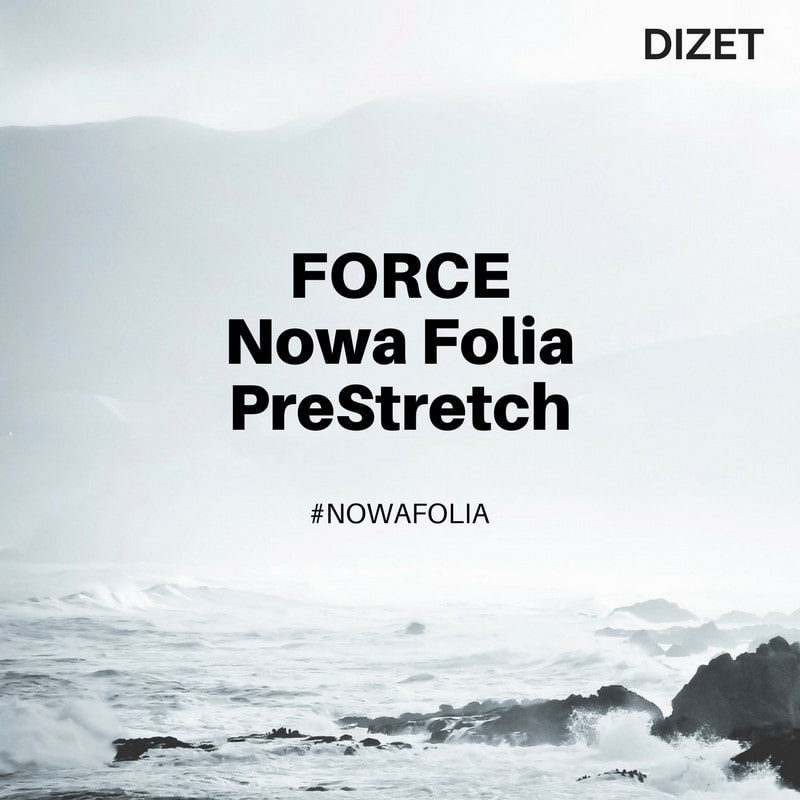 nowa folia stretch Force